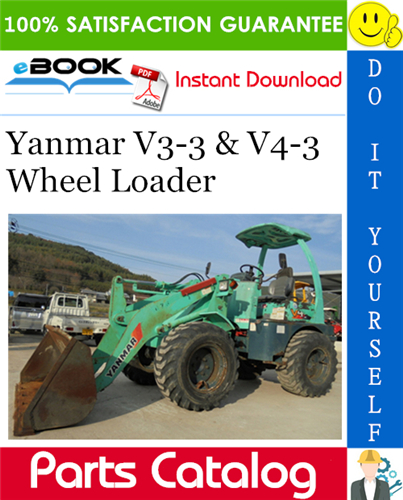 Thumbnail ☆☆ Best ☆☆ Yanmar V3-3 & V4-3 Wheel Loader Parts Catalog Manual (for Japan & Asia)