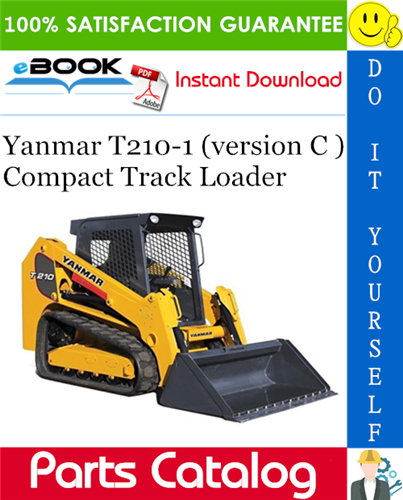 Thumbnail ☆☆ Best ☆☆ Yanmar T210-1 (version C ) Compact Track Loader Parts Catalog Manual