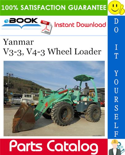 Thumbnail ☆☆ Best ☆☆ Yanmar V3-3, V4-3 Wheel Loader Parts Catalog Manual (for U.S.A.)