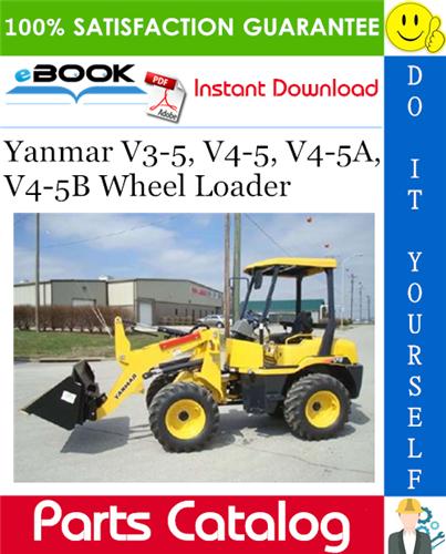 Thumbnail ☆☆ Best ☆☆ Yanmar V3-5, V4-5, V4-5A, V4-5B Wheel Loader Parts Catalog Manual (for U.S.A.)