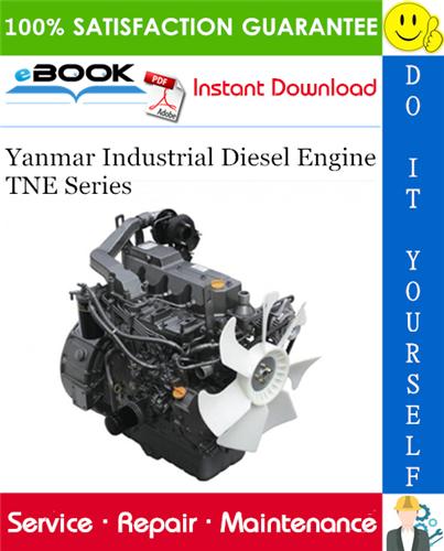 Thumbnail ☆☆ Best ☆☆ Yanmar Industrial Diesel Engine TNE Series (2TNE68 3TNE68 3TNE74 3TNE78A 3TNE82A 3TNE82 3TNE84 3TNE88 4TNE82 4TNE84 4TNE88 3TNE84T 4TNE84T) Service Repair Manual