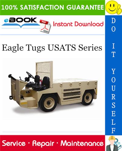 Thumbnail ☆☆ Best ☆☆ Eagle Tugs USATS Series Service Repair Manual + Parts Manual