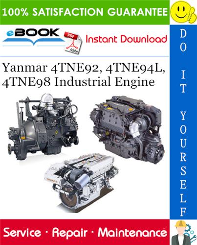 Thumbnail ☆☆ Best ☆☆ Yanmar 4TNE92, 4TNE94L, 4TNE98 Industrial Engine Service Repair Manual