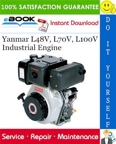 Thumbnail ☆☆ Best ☆☆ Yanmar L48V, L70V, L100V Industrial Engine Service Repair Manual