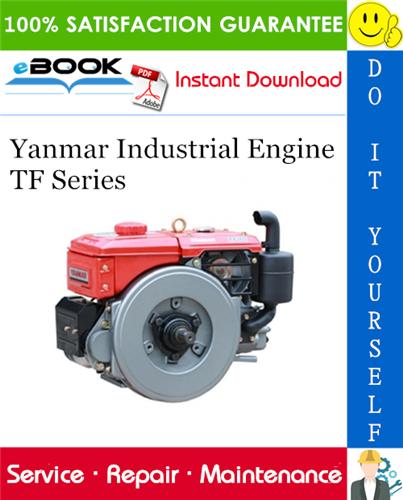 Thumbnail ☆☆ Best ☆☆ Yanmar Industrial Engine TF Series Service Repair Manual