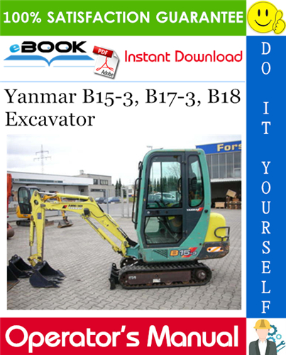 Thumbnail ☆☆ Best ☆☆ Yanmar B15-3, B17-3, B18 Excavator Operators Manual