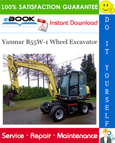 Thumbnail ☆☆ Best ☆☆ Yanmar B55W-1 Wheel Excavator Service Repair Manual