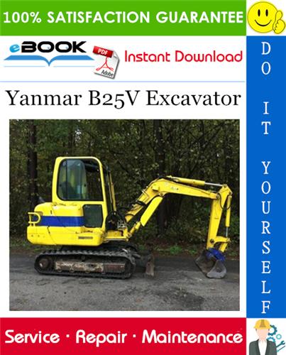 Thumbnail ☆☆ Best ☆☆ Yanmar B25V Excavator Service Repair Manual