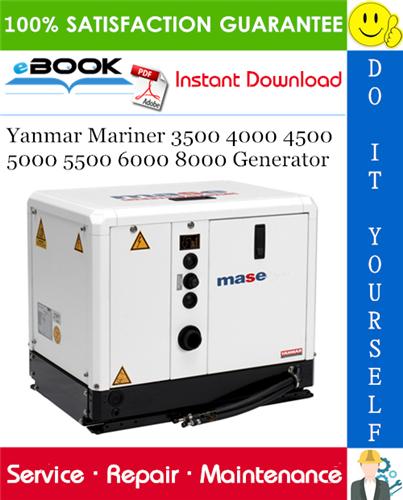 Thumbnail ☆☆ Best ☆☆ Yanmar Mariner 3500 4000 4500 5000 5500 6000 8000 Generator Service Repair Manual
