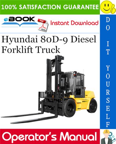 Thumbnail ☆☆ Best ☆☆ Hyundai 80D-9 Diesel Forklift Truck Operators Manual