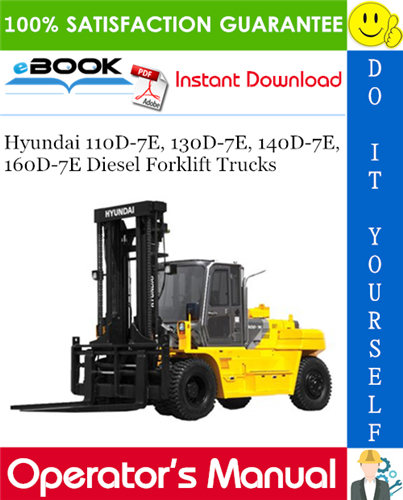 Thumbnail ☆☆ Best ☆☆ Hyundai 110D-7E, 130D-7E, 140D-7E, 160D-7E Diesel Forklift Trucks Operators Manual
