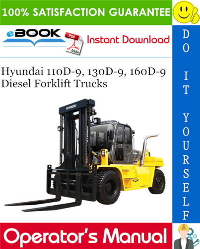 Thumbnail ☆☆ Best ☆☆ Hyundai 110D-9, 130D-9, 160D-9 Diesel Forklift Trucks Operators Manual