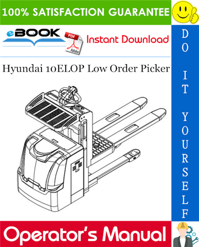 Thumbnail ☆☆ Best ☆☆ Hyundai 10ELOP Low Order Picker Operators Manual