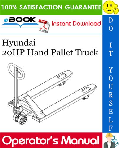 Thumbnail ☆☆ Best ☆☆ Hyundai 20HP Hand Pallet Truck Operators Manual