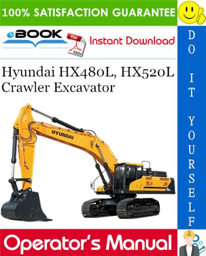 Thumbnail ☆☆ Best ☆☆ Hyundai HX480L, HX520L Crawler Excavator Operators Manual