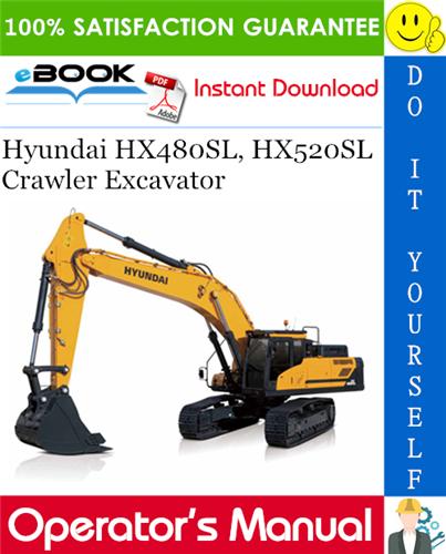 Thumbnail ☆☆ Best ☆☆ Hyundai HX480SL, HX520SL Crawler Excavator Operators Manual