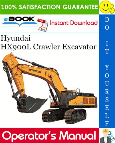 Thumbnail ☆☆ Best ☆☆ Hyundai HX900L Crawler Excavator Operators Manual