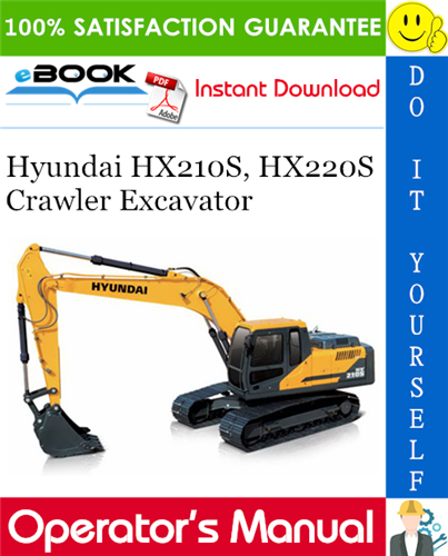 Thumbnail ☆☆ Best ☆☆ Hyundai HX210S, HX220S Crawler Excavator Operators Manual