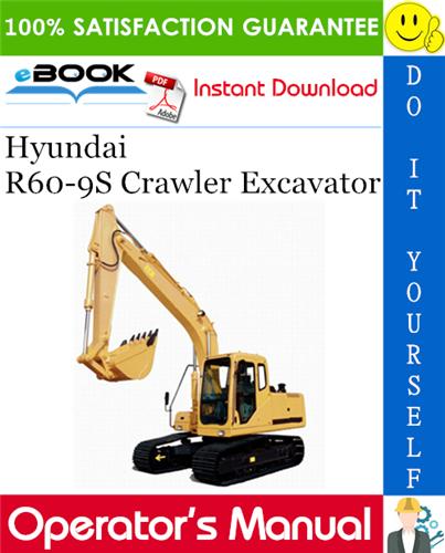 Thumbnail ☆☆ Best ☆☆ Hyundai R60-9S Crawler Excavator Operators Manual