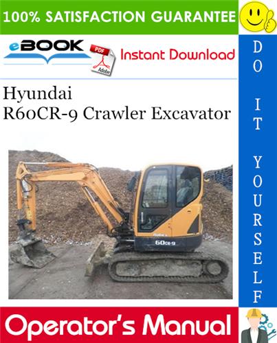 Thumbnail ☆☆ Best ☆☆ Hyundai R60CR-9 Crawler Excavator Operators Manual