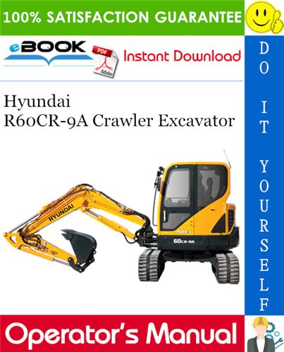 Thumbnail ☆☆ Best ☆☆ Hyundai R60CR-9A Crawler Excavator Operators Manual