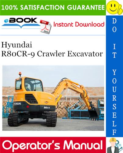 Thumbnail ☆☆ Best ☆☆ Hyundai R80CR-9 Crawler Excavator Operators Manual