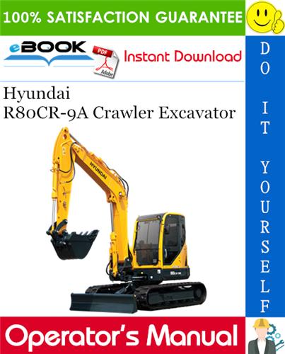 Thumbnail ☆☆ Best ☆☆ Hyundai R80CR-9A Crawler Excavator Operators Manual