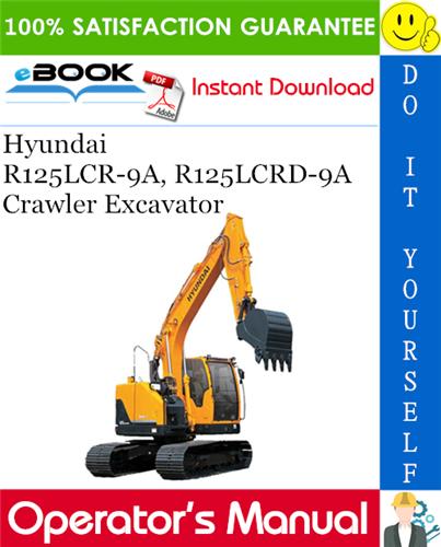 Thumbnail ☆☆ Best ☆☆ Hyundai R125LCR-9A, R125LCRD-9A Crawler Excavator Operators Manual
