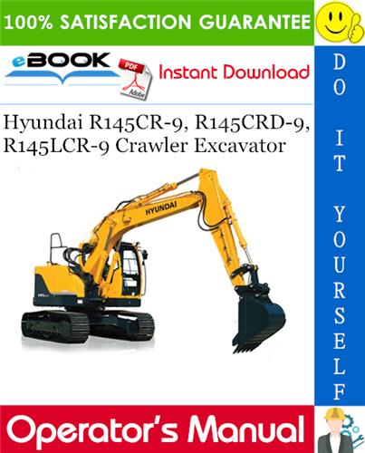 Thumbnail ☆☆ Best ☆☆ Hyundai R145CR-9, R145CRD-9, R145LCR-9 Crawler Excavator Operators Manual