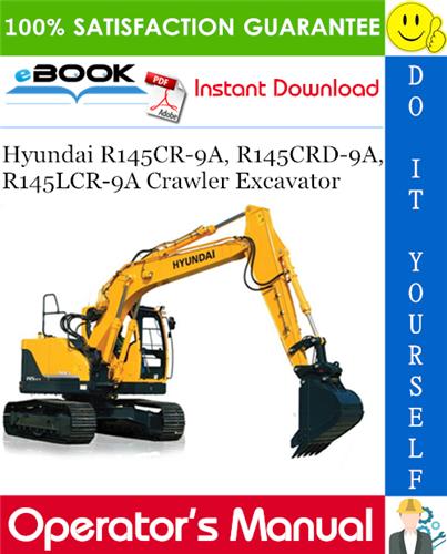 Thumbnail ☆☆ Best ☆☆ Hyundai R145CR-9A, R145CRD-9A, R145LCR-9A Crawler Excavator Operators Manual