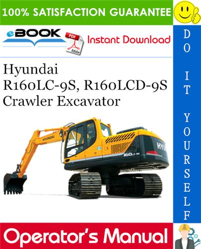 Thumbnail ☆☆ Best ☆☆ Hyundai R160LC-9S, R160LCD-9S Crawler Excavator Operators Manual