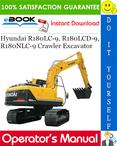 Thumbnail ☆☆ Best ☆☆ Hyundai R180LC-9, R180LCD-9, R180NLC-9 Crawler Excavator Operators Manual