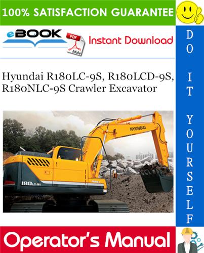 Thumbnail ☆☆ Best ☆☆ Hyundai R180LC-9S, R180LCD-9S, R180NLC-9S Crawler Excavator Operators Manual