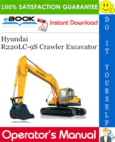 Thumbnail ☆☆ Best ☆☆ Hyundai R220LC-9S Crawler Excavator Operators Manual