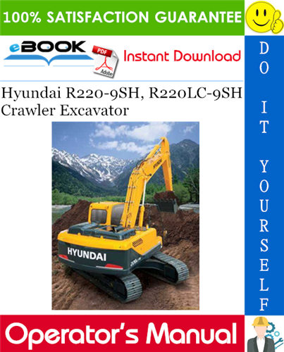 Thumbnail ☆☆ Best ☆☆ Hyundai R220-9SH, R220LC-9SH Crawler Excavator Operators Manual