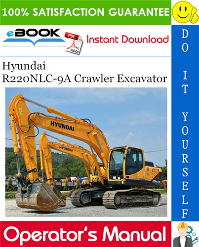 Thumbnail ☆☆ Best ☆☆ Hyundai R220NLC-9A Crawler Excavator Operators Manual