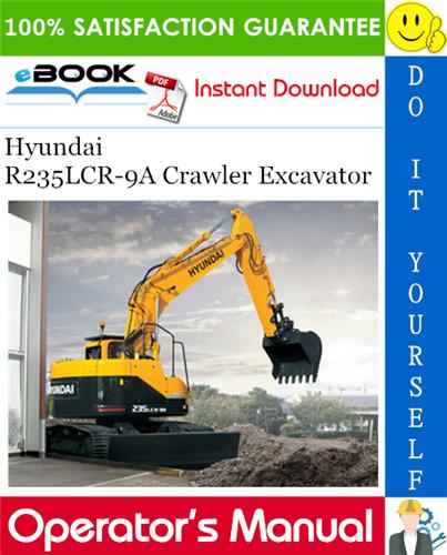 Thumbnail ☆☆ Best ☆☆ Hyundai R235LCR-9A Crawler Excavator Operators Manual