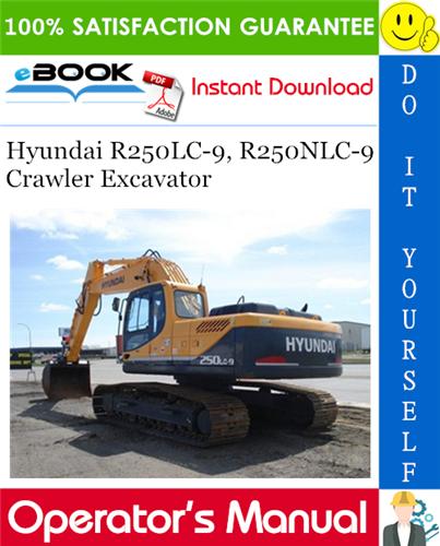 Thumbnail ☆☆ Best ☆☆ Hyundai R250LC-9, R250NLC-9 Crawler Excavator Operators Manual