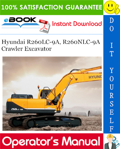 Thumbnail ☆☆ Best ☆☆ Hyundai R260LC-9A, R260NLC-9A Crawler Excavator Operators Manual