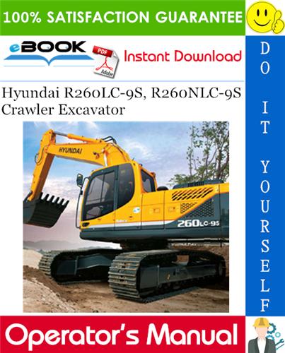 Thumbnail ☆☆ Best ☆☆ Hyundai R260LC-9S, R260NLC-9S Crawler Excavator Operators Manual