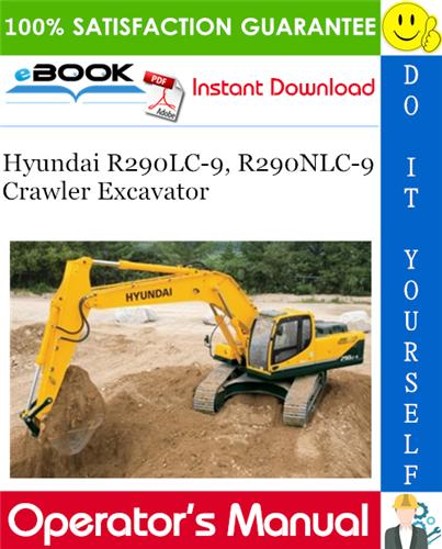 Thumbnail ☆☆ Best ☆☆ Hyundai R290LC-9, R290NLC-9 Crawler Excavator Operators Manual