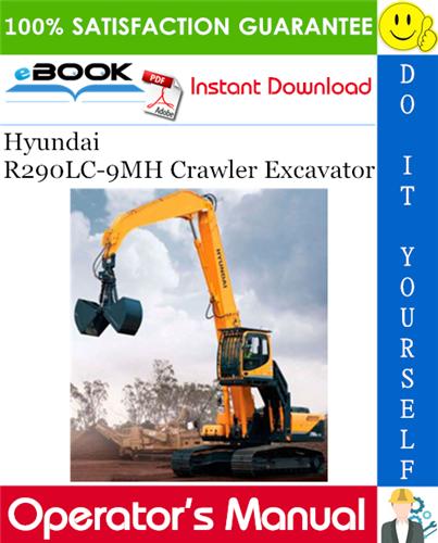 Thumbnail ☆☆ Best ☆☆ Hyundai R290LC-9MH Crawler Excavator Operators Manual