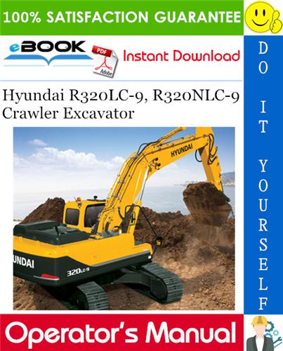 Thumbnail ☆☆ Best ☆☆ Hyundai R320LC-9, R320NLC-9 Crawler Excavator Operators Manual