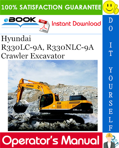 Thumbnail ☆☆ Best ☆☆ Hyundai R330LC-9A, R330NLC-9A Crawler Excavator Operators Manual