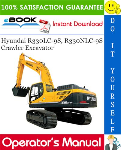 Thumbnail ☆☆ Best ☆☆ Hyundai R330LC-9S, R330NLC-9S Crawler Excavator Operators Manual