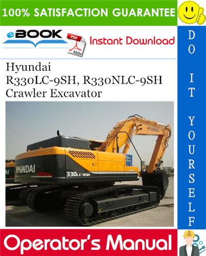Thumbnail ☆☆ Best ☆☆ Hyundai R330LC-9SH, R330NLC-9SH Crawler Excavator Operators Manual