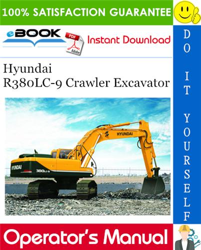Thumbnail ☆☆ Best ☆☆ Hyundai R380LC-9 Crawler Excavator Operators Manual