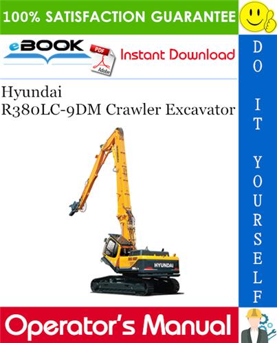 Thumbnail ☆☆ Best ☆☆ Hyundai R380LC-9DM Crawler Excavator Operators Manual
