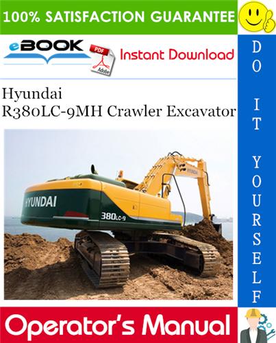 Thumbnail ☆☆ Best ☆☆ Hyundai R380LC-9MH Crawler Excavator Operators Manual