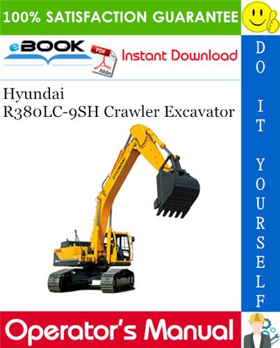 Thumbnail ☆☆ Best ☆☆ Hyundai R380LC-9SH Crawler Excavator Operators Manual